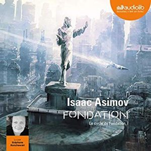 livre audio Fondation d'Isaac Asimov
